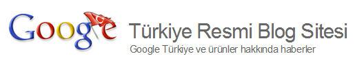 Google Türkiye Resmi Blog Sitesi